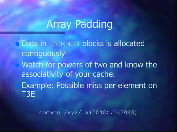 Array Padding