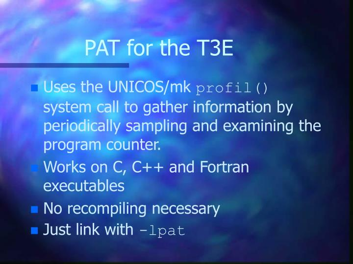 PAT for the T3E