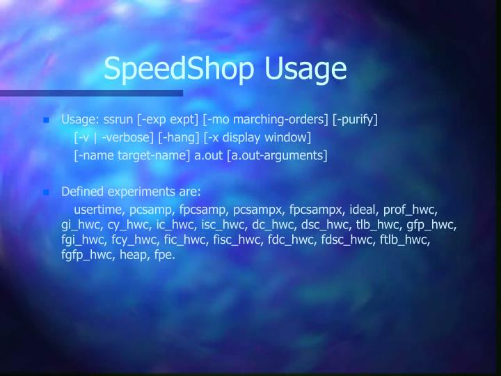 SpeedShop Usage