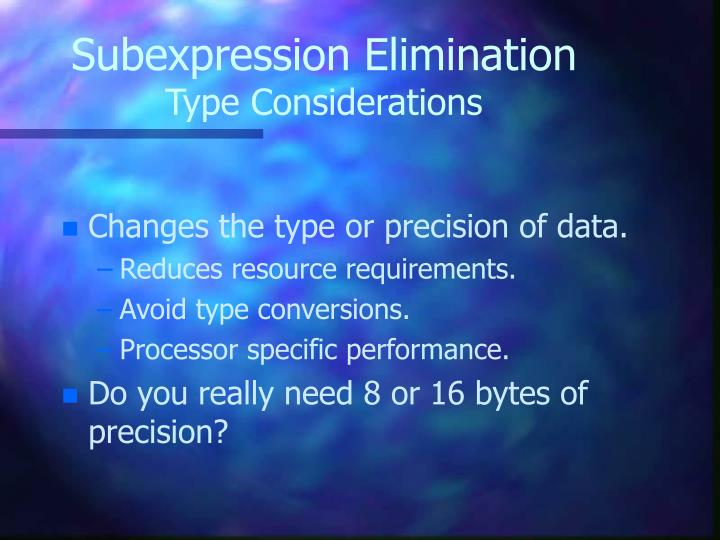 Subexpression Elimination