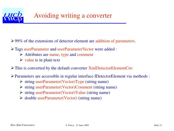 Avoiding writing a converter