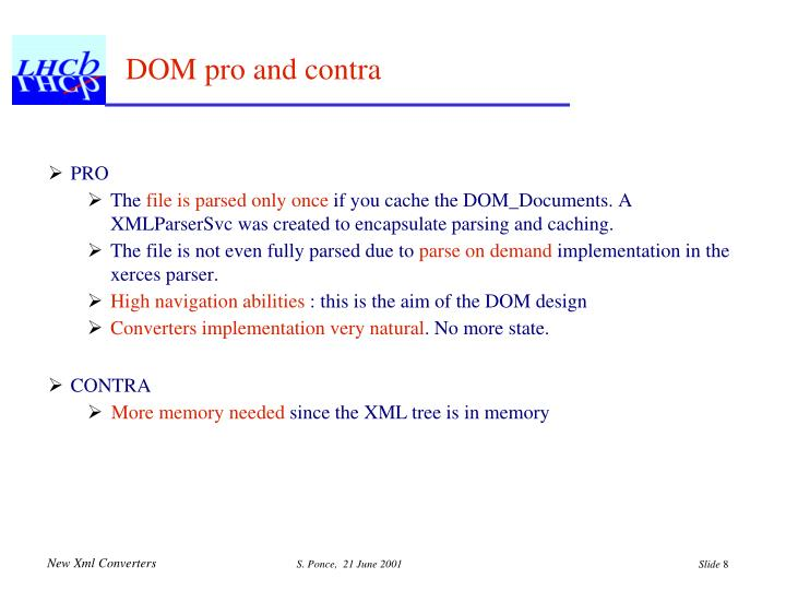 DOM pro and contra