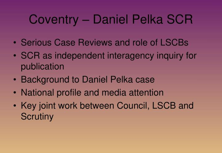 Coventry – Daniel Pelka SCR