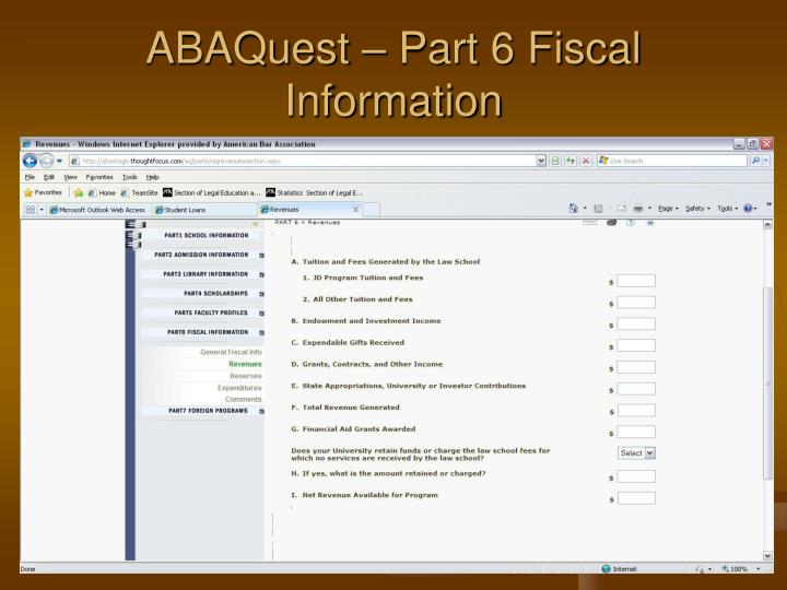 ABAQuest – Part 6 Fiscal Information