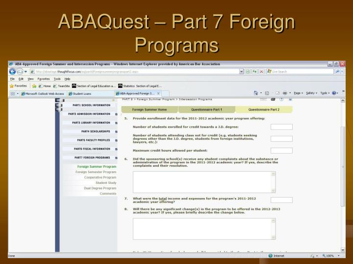 ABAQuest – Part 7 Foreign Programs