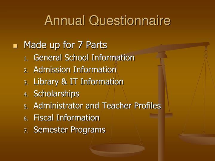 Annual Questionnaire