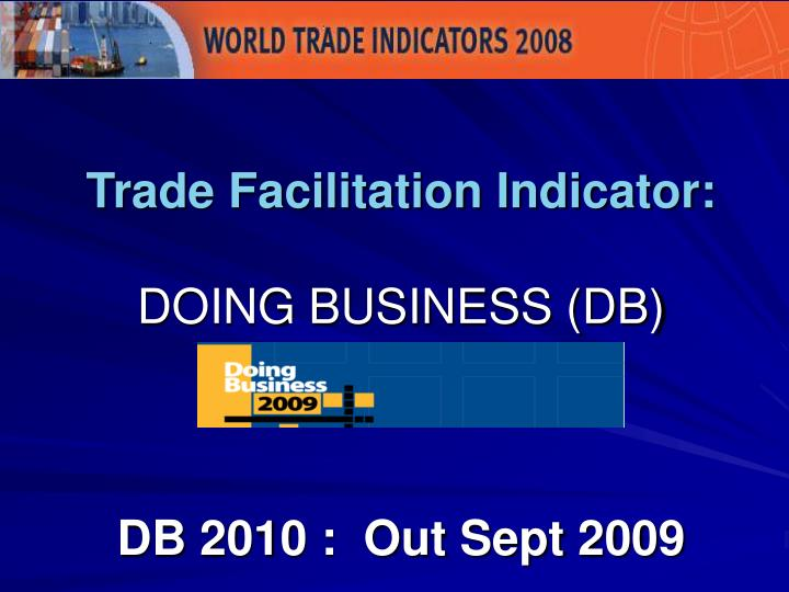Trade Facilitation Indicator: