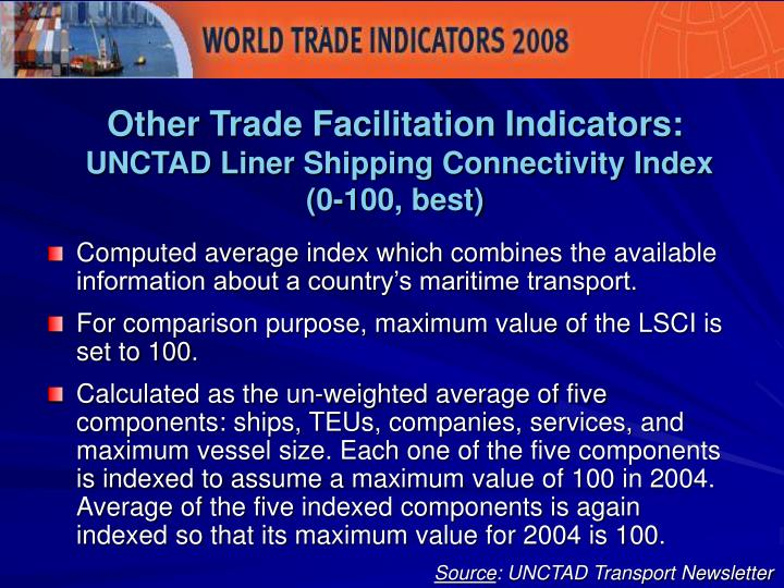 Other Trade Facilitation Indicators: