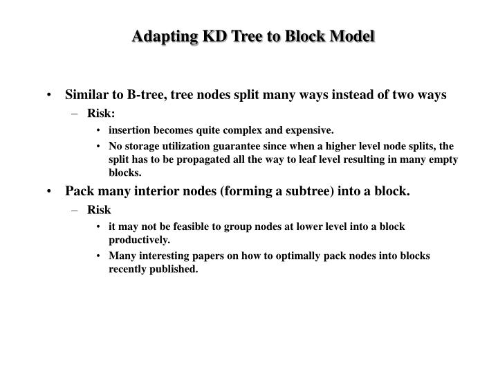 Adapting KD Tree to Block Model