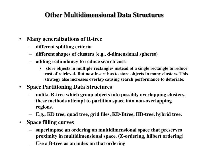 Other Multidimensional Data Structures