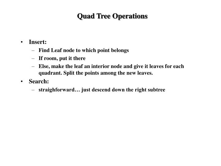 Quad Tree Operations