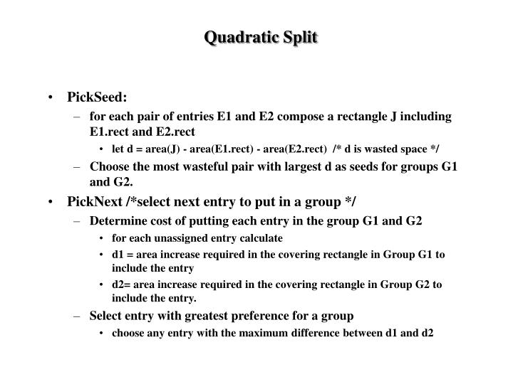 Quadratic Split