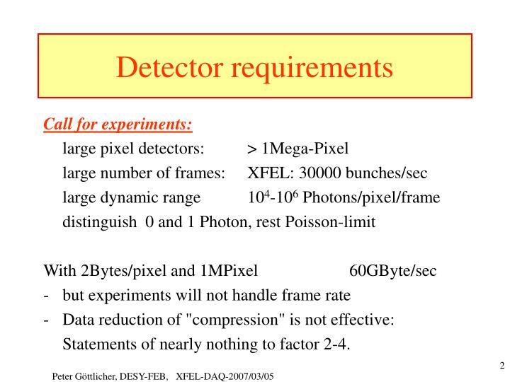 Detector requirements