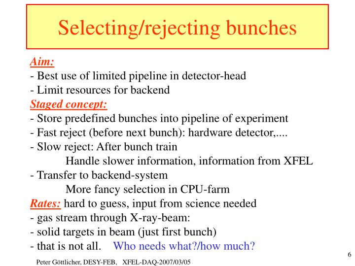 Selecting/rejecting bunches