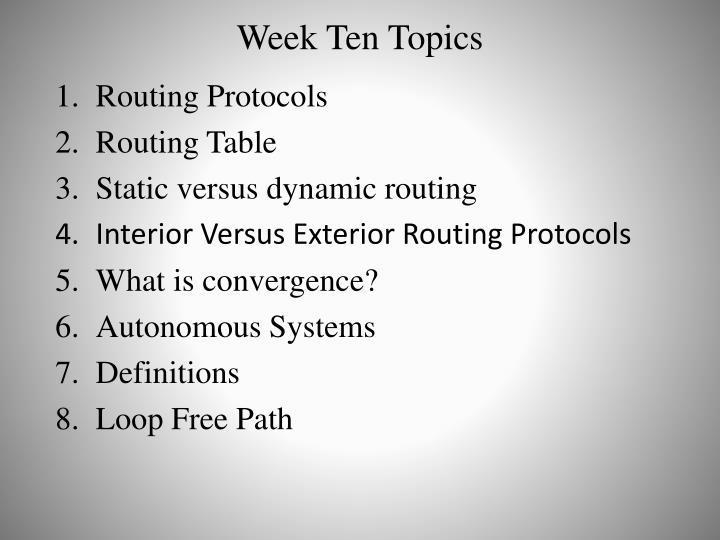 Week Ten Topics