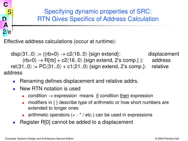 Specifying dynamic properties of SRC: