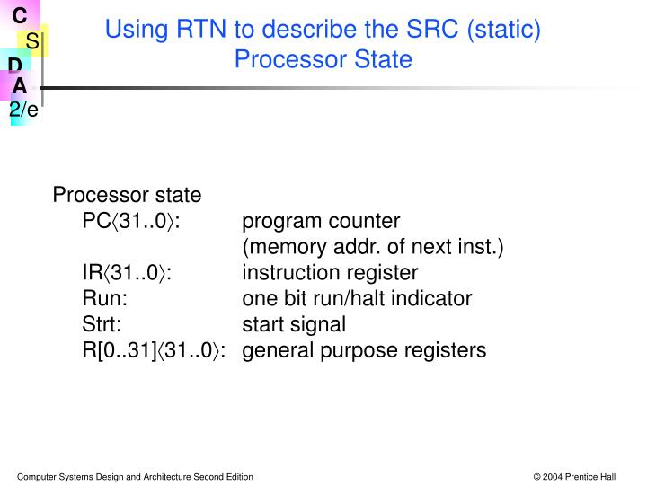Using RTN to describe the SRC (static) Processor State