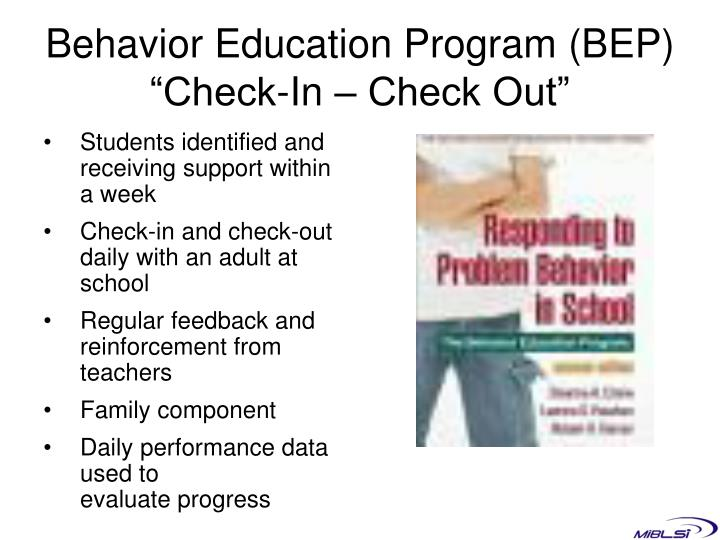 """Behavior Education Program (BEP) """"Check-In – Check Out"""""""