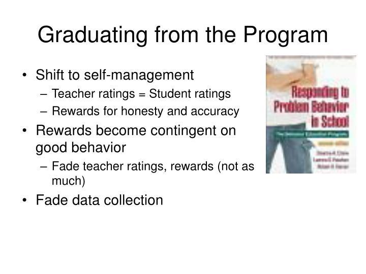 Graduating from the Program