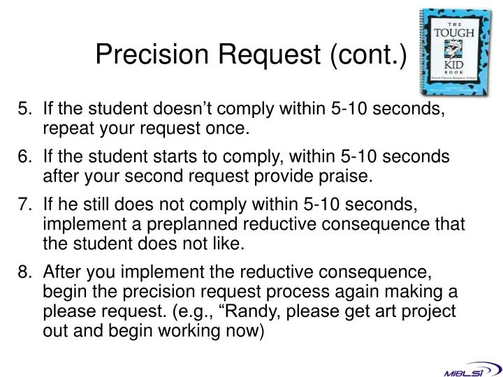 Precision Request (cont.)