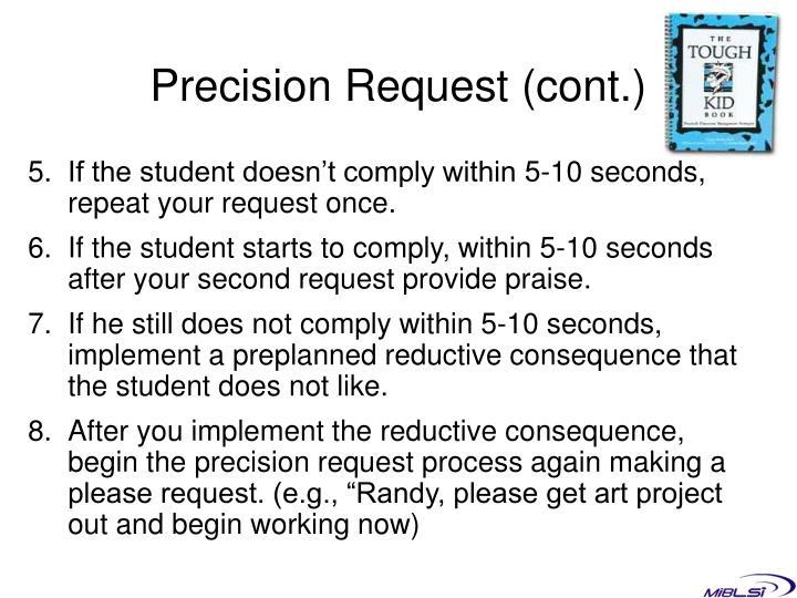 Precision Request (cont.)