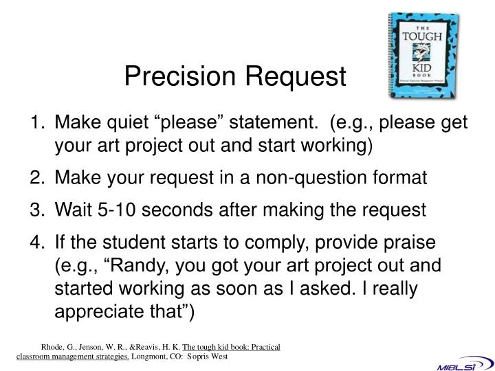 Precision Request