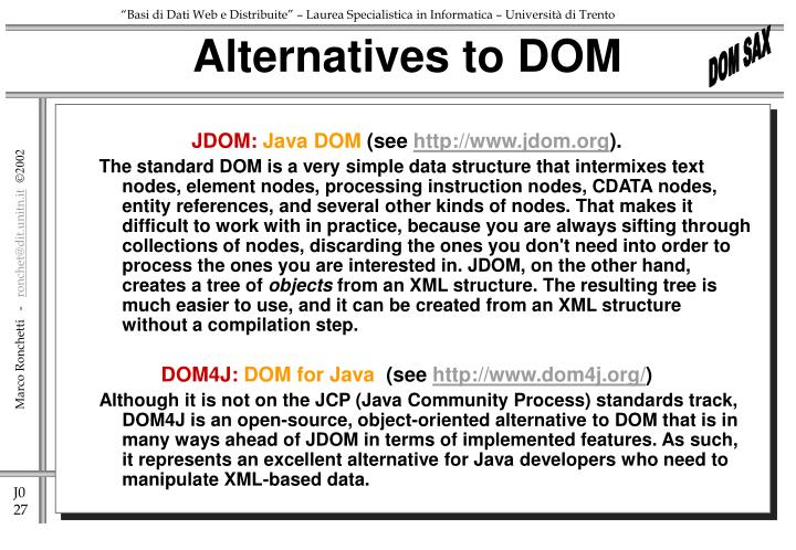 Alternatives to DOM