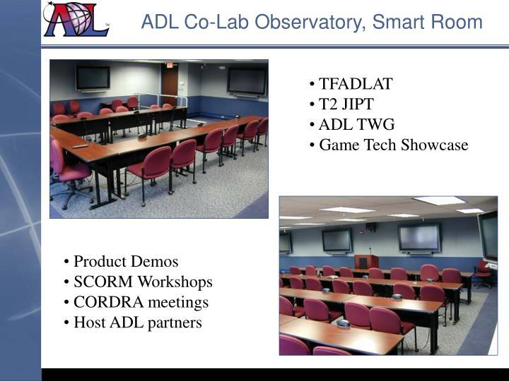 ADL Co-Lab Observatory, Smart Room