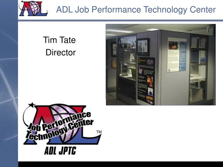 ADL Job Performance Technology Center