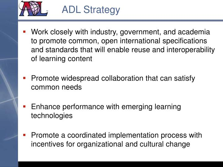 Adl strategy