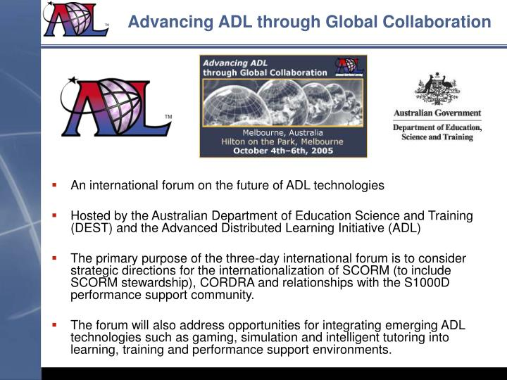 Advancing ADL through Global Collaboration