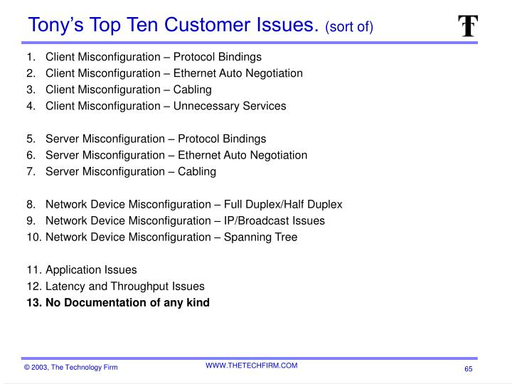 Tony's Top Ten Customer Issues.