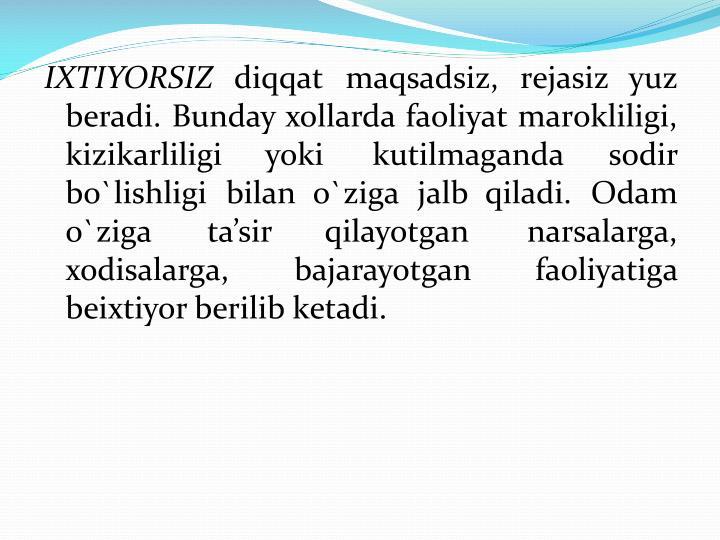 IХTIYORSIZ