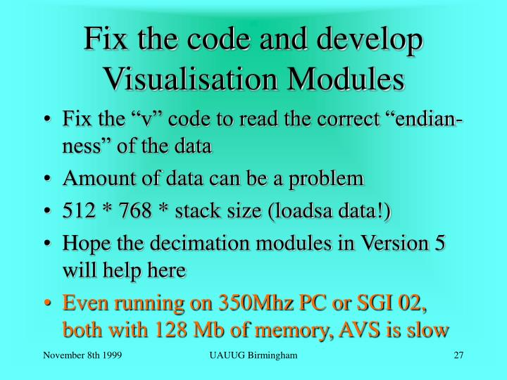 Fix the code and develop Visualisation Modules