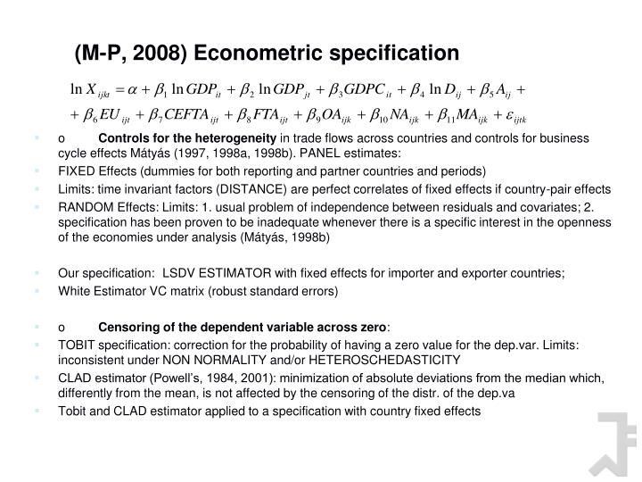 (M-P, 2008) Econometric specification