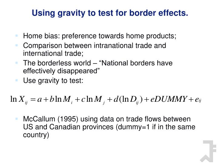 Using gravity to test for border effects