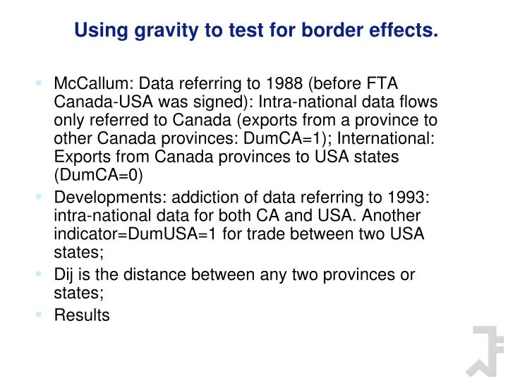 Using gravity to test for border effects.