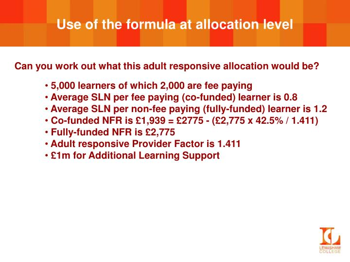 Use of the formula at allocation level
