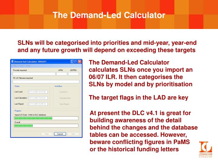 The Demand-Led Calculator
