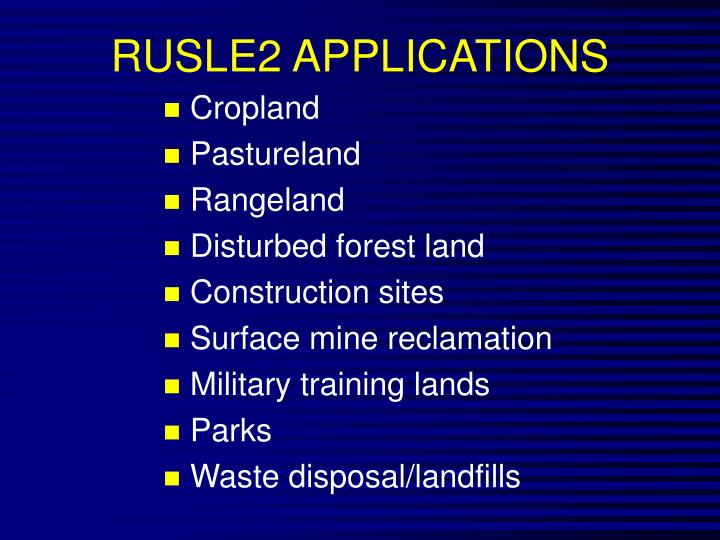 RUSLE2 APPLICATIONS