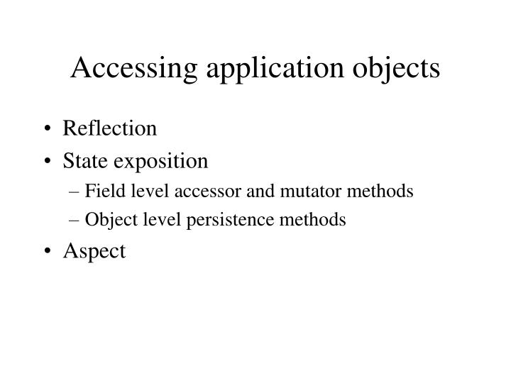 Accessing application objects