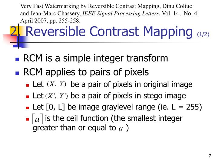 Very Fast Watermarking by Reversible Contrast Mapping, Dinu Coltuc and Jean-Marc Chassery,