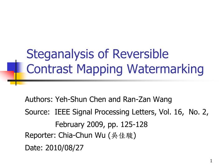 Steganalysis of reversible contrast mapping watermarking