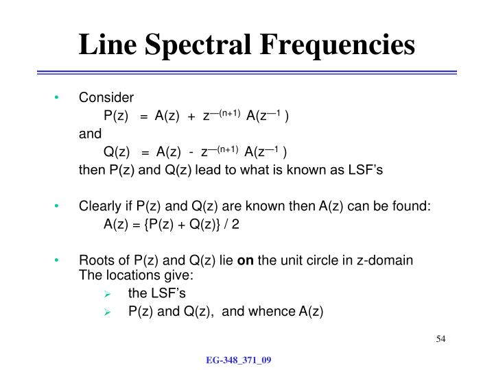 Line Spectral Frequencies