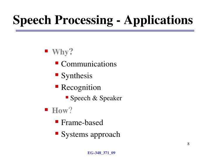 Speech Processing - Applications