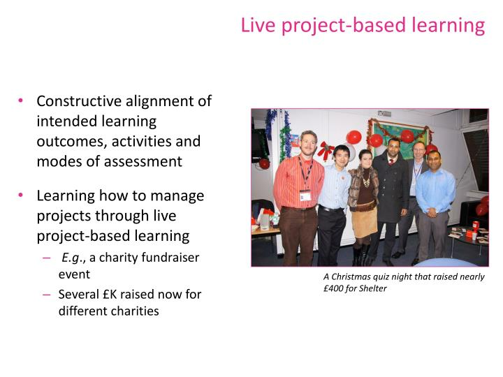 Live project-based learning