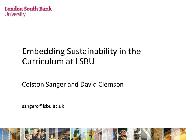 Embedding Sustainability in the Curriculum at LSBU