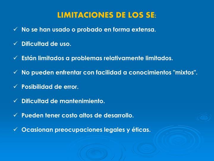 LIMITACIONES DE LOS SE: