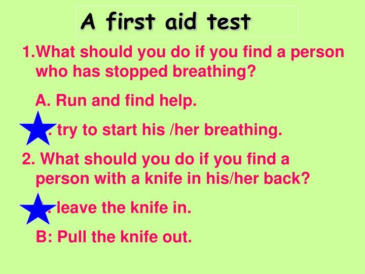A first aid test
