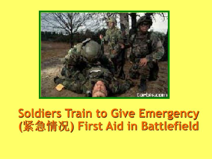 Soldiers Train to Give Emergency (